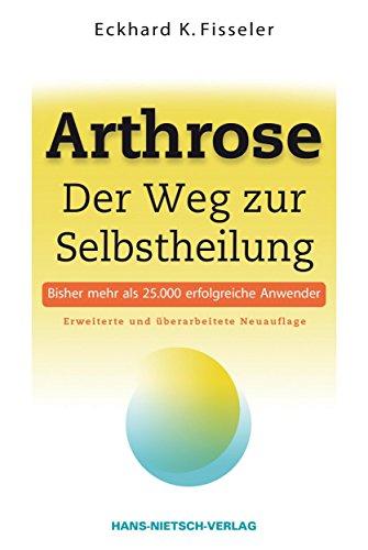 Arthrose: Der Weg zur Selbstheilung -