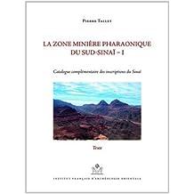 La zone minière pharaonique du Sud-Sinaï : Volume 1, Catalogue complémentaire des inscriptions du Sinaï, 2 volumes