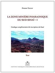 Zone minière pharaonique du Sud-Sinaï : Volume 1, Catalogue complémentaire des inscriptions du Sinaï, 2 volumes