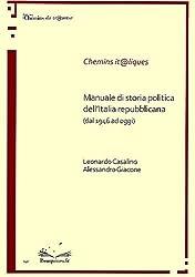 Manuale di storia politica dell'Italia repubblicana (dal 1946 ad oggi)
