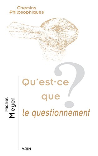 Qu'est-ce que le questionnement? par Michel Meyer