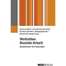 Weltatlas Soziale Arbeit: Jenseits aller Vermessungen