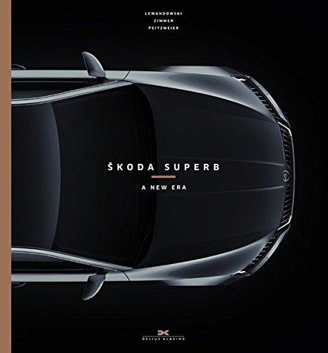 Škoda Superb: A new Era