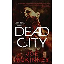 [Dead City] [by: Joe McKinney]