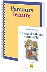 Contes d'ailleurs, contes d'ici, Jacques Cassabois : 12 volumes + fichier Parcours lecture cycle 3