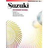 Suzuki Enregistreur d'école, Volume 1–accompagnement Piano (Alto)