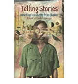 [(Telling Stories: New English Stories from Quebec)] [Author: Claude Lalumiere] published on (June, 2003)