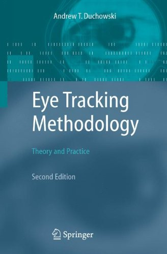 Eye Tracking Methodology: Theory and Practice por Andrew Duchowski