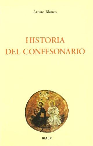 Historia del confesonario (Biblioteca de Iniciación Teológica)