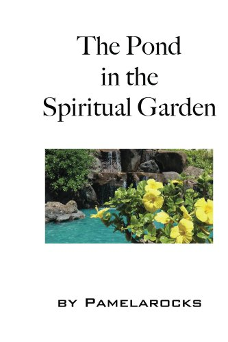 the-pond-in-the-spiritual-garden-spiritual-adventures-book-1-english-edition