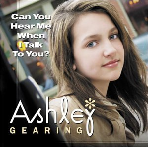 can-you-hear-me-when-i-talk-to-you-im-the-girl-by-ashley-gearing-2003-07-15