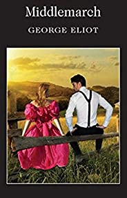 Middlemarch (English Edition)