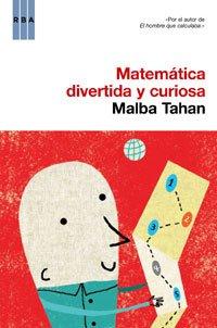 Matematica divertida y curiosa (DIVULGACIÓN)