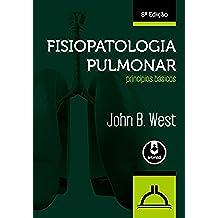Fisiopatologia Pulmonar: Princípios Básicos (Portuguese Edition)
