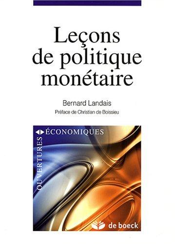 Leçons de politique monétaire par Bernard Landais