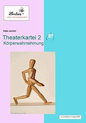 Theater-Kartei 2 - Körperwahrnehmung: Arbeitsmaterial Thaeterpädagogik, soziales Lernen, Klasse 1-6, CD ROM (Theater-Kartei / Arbeitsmaterial Theaterpädagogik für soziales Lernen, CD ROM)