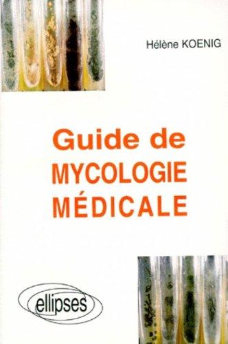 Guide de mycologie médicale