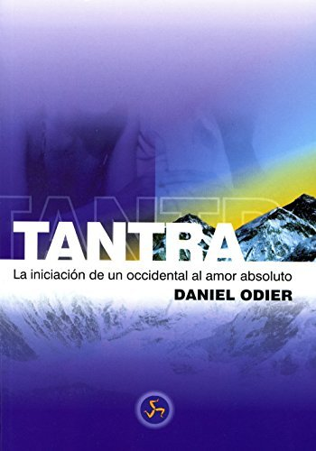 Tantra, iniciacion de un occidental (Spanish Edition) by D. Odier (1997-01-01)