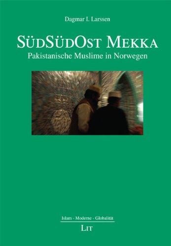 SüdSüdOst Mekka: Pakistanische Muslime in Norwegen