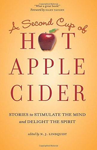 a-second-cup-of-hot-apple-cider-stories-to-stimulate-the-mind-and-delight-the-spirit-volume-2-hot-ap
