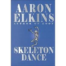 Skeleton Dance (Thorndike Core) by Aaron Elkins (2000-11-06)
