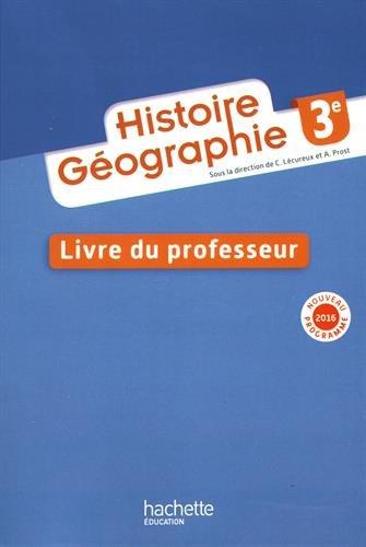 Histoire - Gographie 3e - Livre professeur