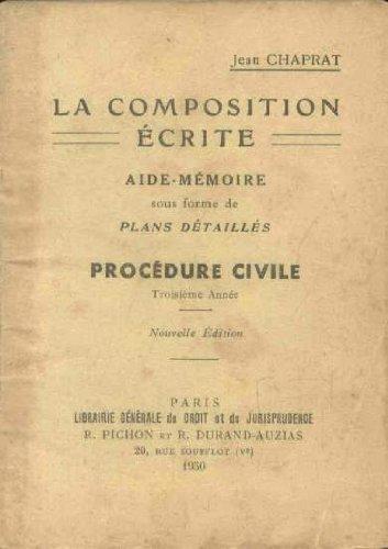 Jean Chaprat. La Composition écrite. Aide-mémoire sous forme de plans détaillés. Droit international privé. 3e année