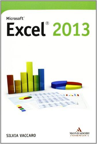 Microsoft Excel 2013 di Silvia Vaccaro