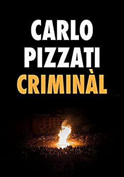 Criminàl di [Pizzati, Carlo]