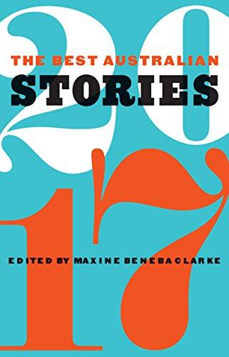 The Best Australian Stories 2017 (English Edition)