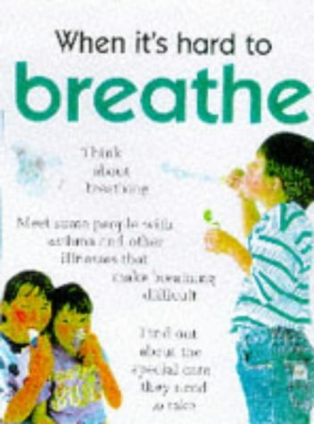 When Its Hard To: Breathe by Judith Condon (1998-07-30)