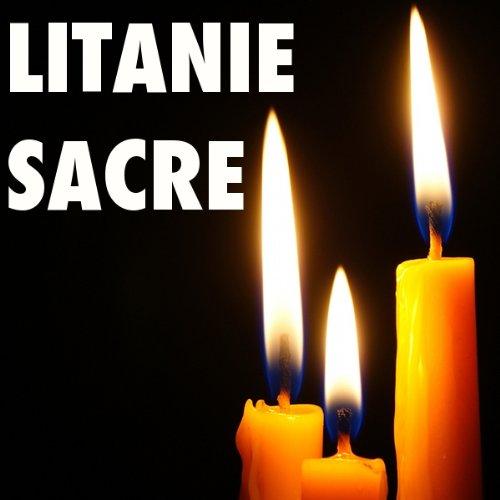 Litanie Sacre [Litany of the Sacred]  Audiolibri
