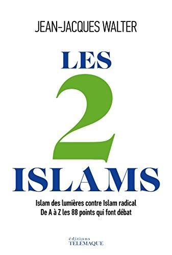 Les 2 Islams (ESSAI)