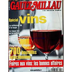 GAULT MILLAU [No 335] du 01/09/1999 - SPECIAL VINS - MILLESIME 98 - LA VOGUE BOI - BARS A VINS A PARIS - 700 BOUTEILLES SELECTIONNEES - FOIRES AU VINS.