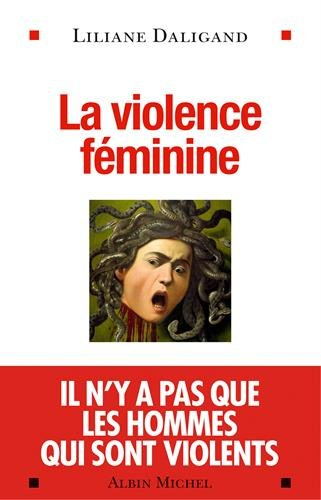 LA VIOLENCE FEMININE