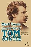 Les aventures de Tom Sawyer by Mark Twain (2008-09-11) - Tristram - 11/09/2008