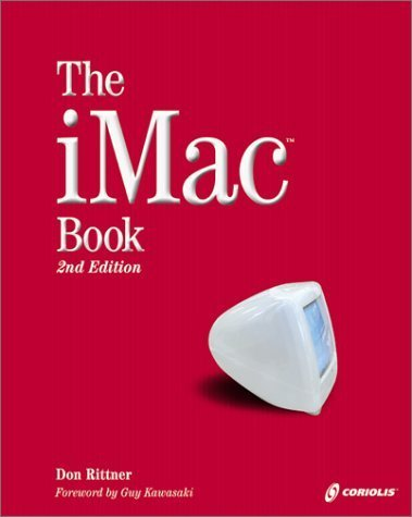 The iMac Book, Second Edition: An Insider's Guide to the iMac's Hot New Features by Rittner, Don (2001) Paperback