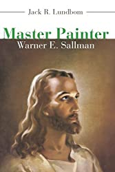 Master Painter: Warner E. Sallman