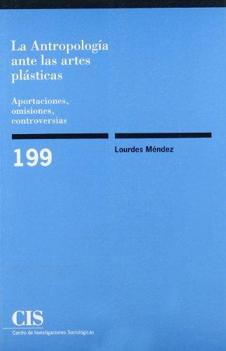 La antropología ante las artes plásticas por Lourdes Méndez Pérez