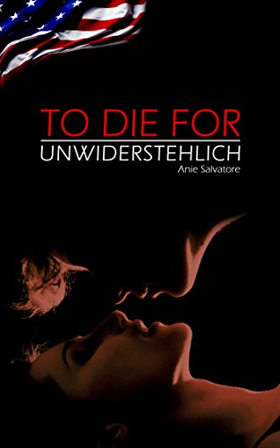 To Die For - Unwiderstehlich