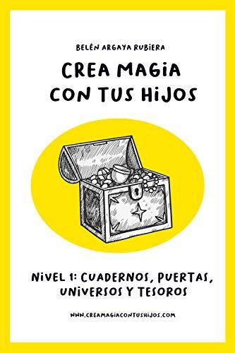 Crea magia con tus hijos - Nivel 1: Libro-curso eBook: Belén ...