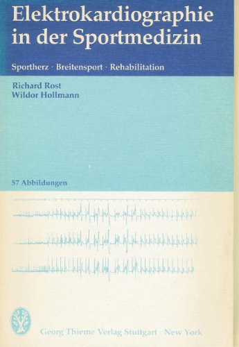 Elektrokardiographie in der Sportmedizin. Sportherz, Breitensport, Rehabilitation