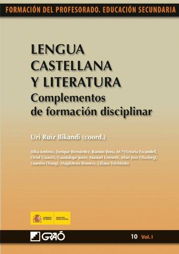 Lengua Castellana y Literatura. Complementos de formación disciplinar: 101 (Formacion Profesorado-E.Secun.)
