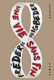 Une vie sans fin : roman (Littérature Française)
