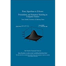 From Algorithms to Z-Scores: Probabilistic and Statistical Modeling in Computer Science (English Edition)