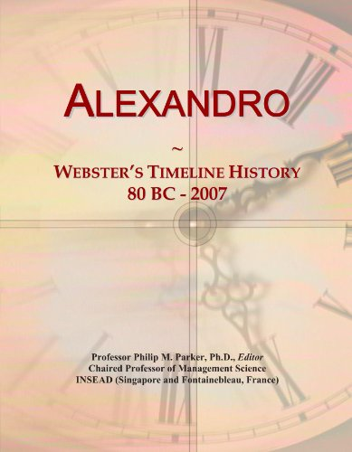 Preisvergleich Produktbild Alexandro: Webster's Timeline History, 80 BC - 2007