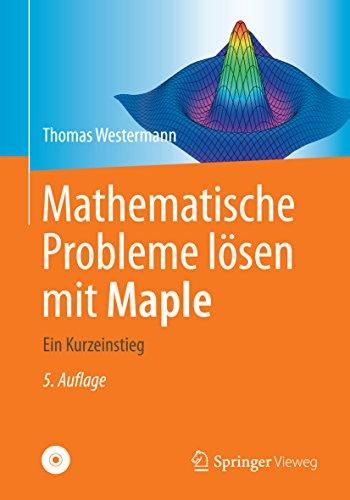 Mathematische Probleme lösen mit Maple: Ein Kurzeinstieg (Visualisierung Von Daten In R)