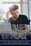 #6: The Billionaire's Promise: A Clean Billionaire Romance (The Billionaire Club Book 3)