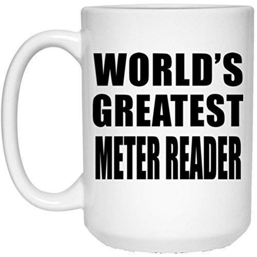 Designsify World \'s Greatest Meter Reader–15Oz Kaffeebecher, Keramik Tasse, Geburtstag, Hochzeit, Jahrestag, Jahr, Valentinstag, Ostern, Muttertag/Vatertag