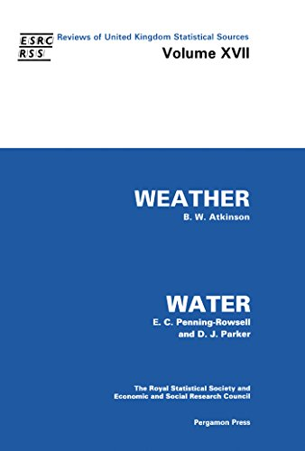 Weather & Water: Weather and Water v. 17 (Reviews of UK Statistical Sources (RUKSS))